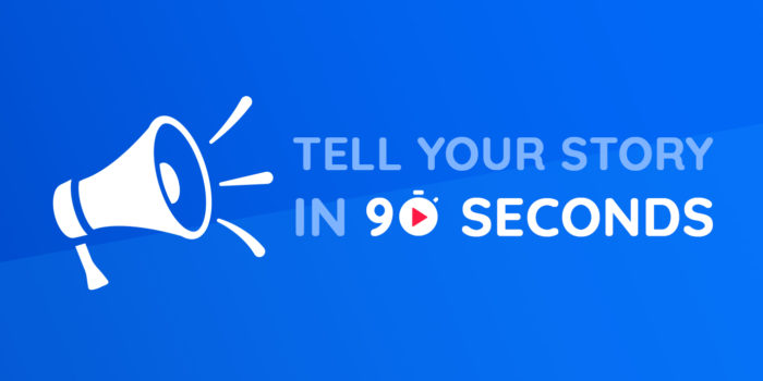 Be fast & effective: Here's how you can tell your company's story in 90 seconds