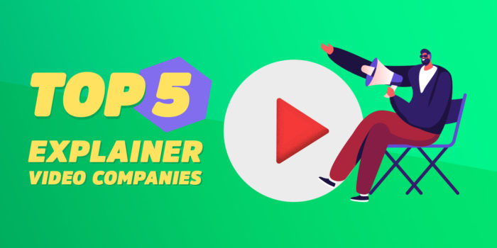 Planning to make the best explainer video? Here is a list of the top 5 explainer video production companies